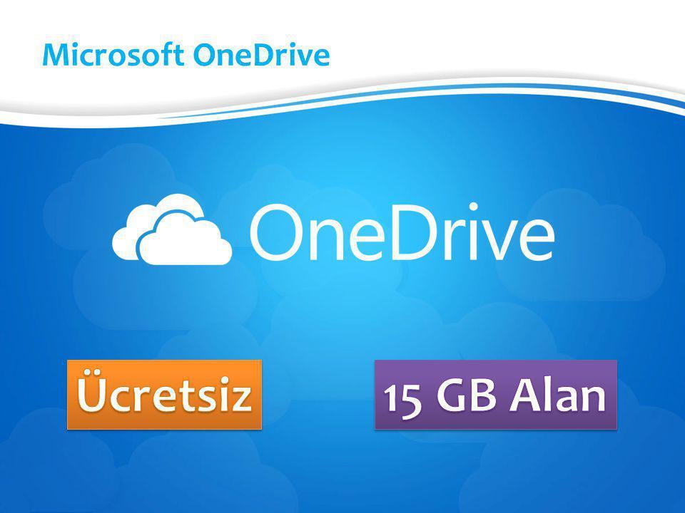 Microsoft OneDrive Ücretsiz 15 GB Alan