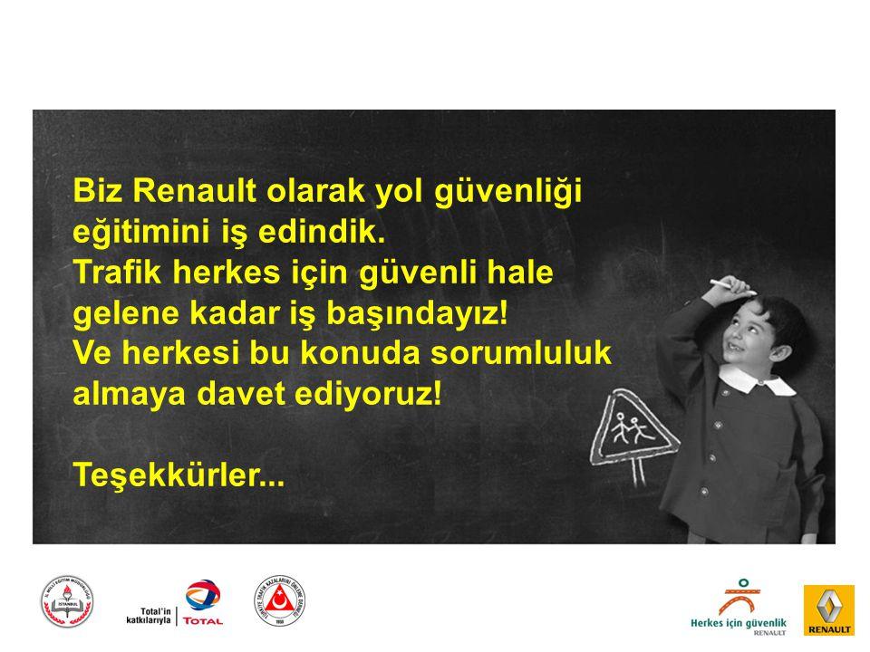 Biz Renault olarak yol güvenliği eğitimini iş edindik
