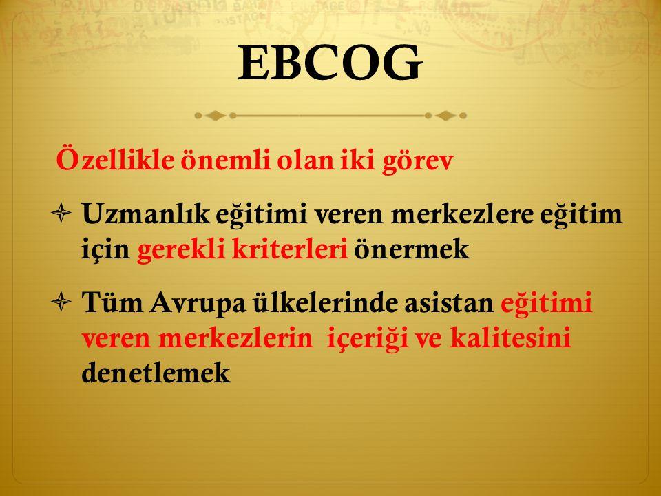 EBCOG Özellikle önemli olan iki görev