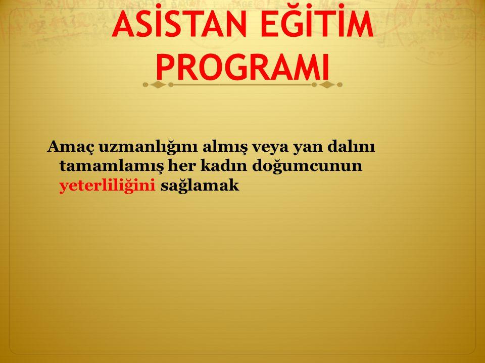 ASİSTAN EĞİTİM PROGRAMI