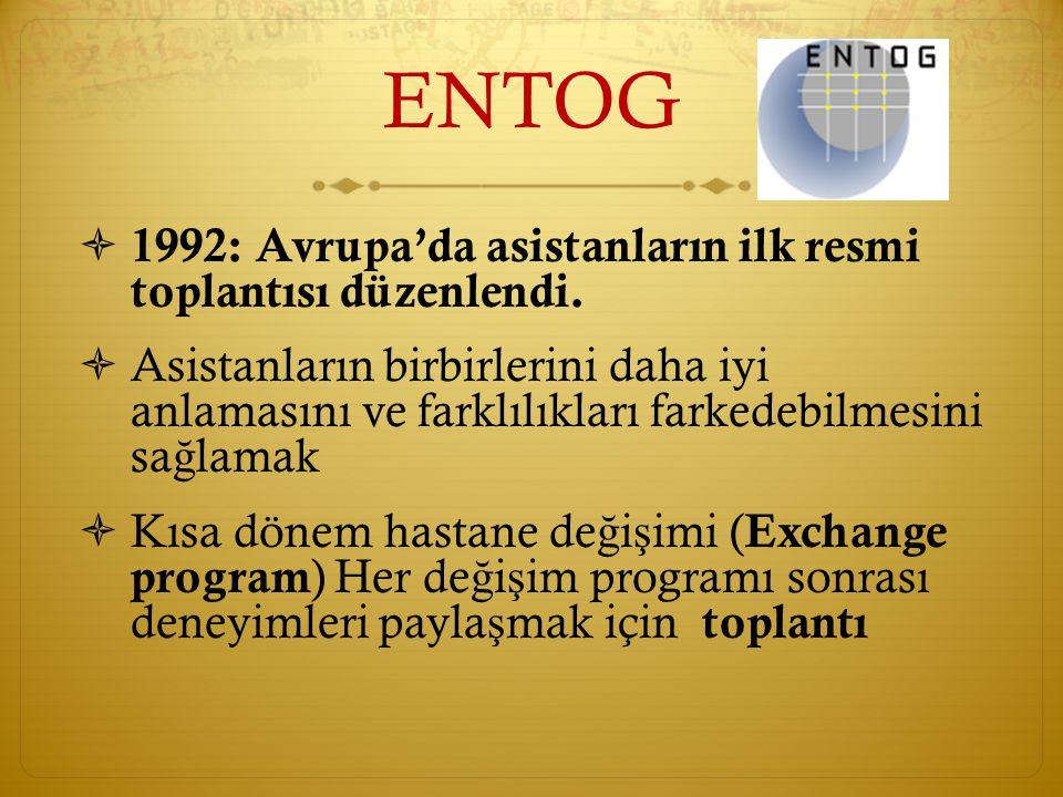ENTOG 1992: Avrupa'da asistanların ilk resmi toplantısı düzenlendi.