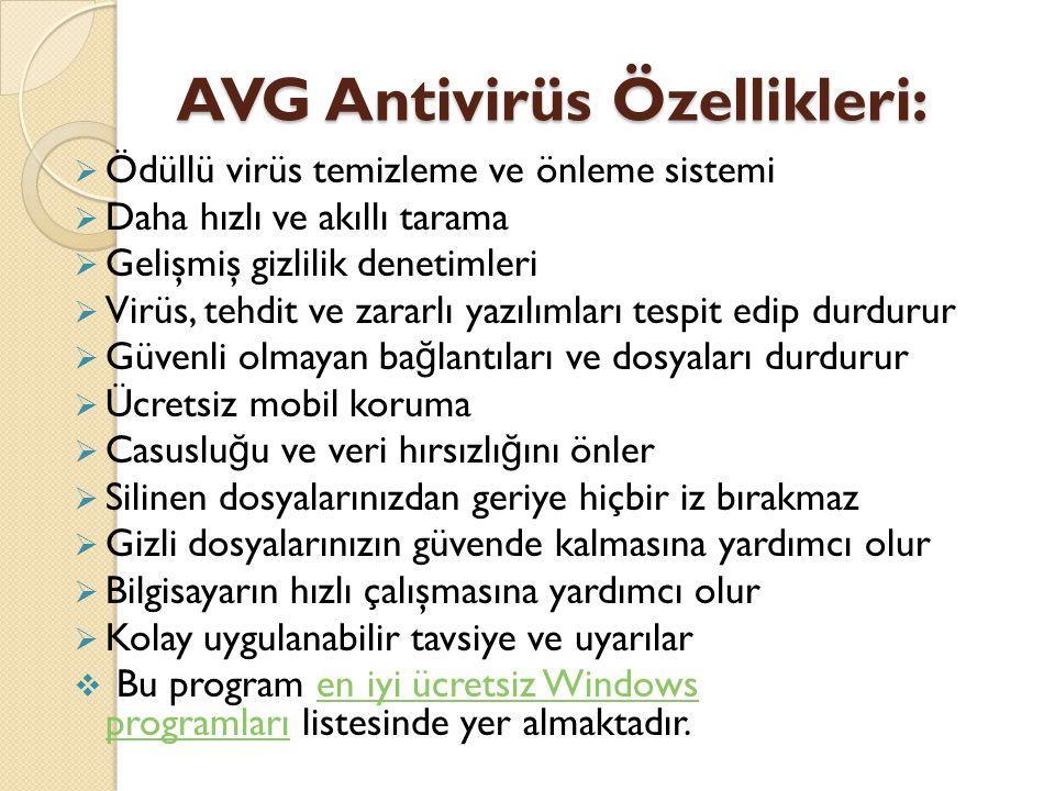 AVG Antivirüs Özellikleri: