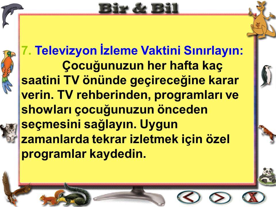 7. Televizyon İzleme Vaktini Sınırlayın: