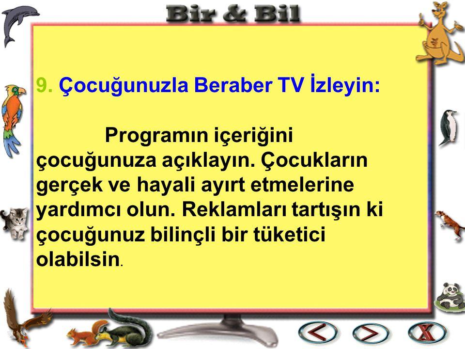 9. Çocuğunuzla Beraber TV İzleyin: