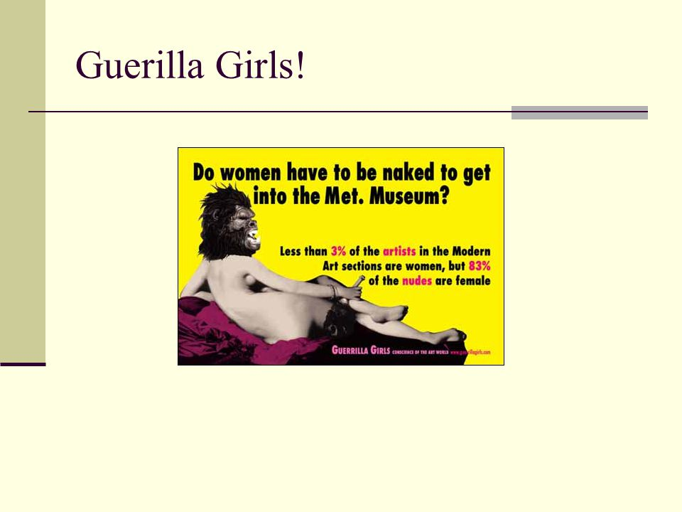 Guerilla Girls!