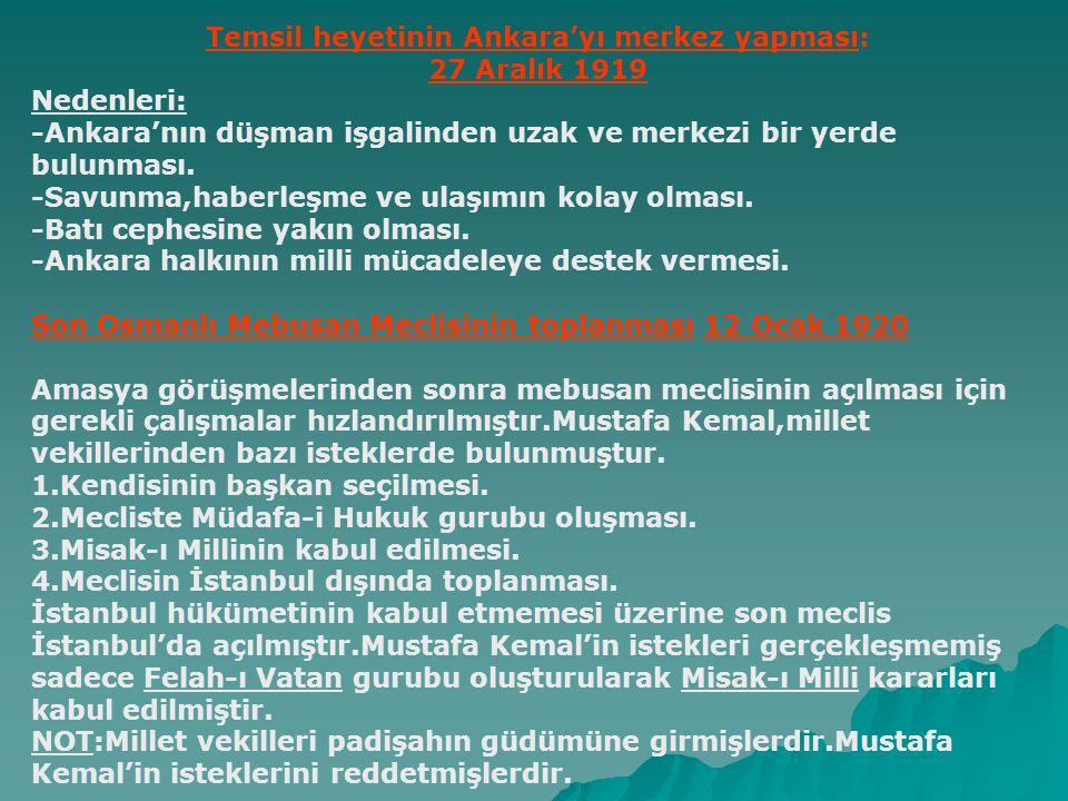Temsil heyetinin Ankara'yı merkez yapması: