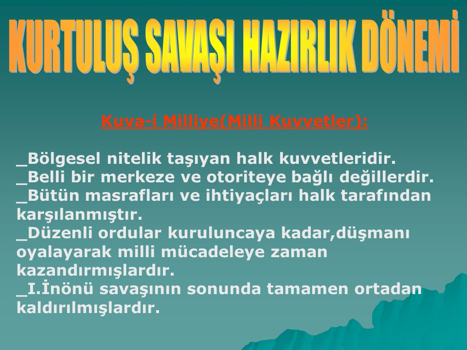 Kuva-i Milliye(Milli Kuvvetler):