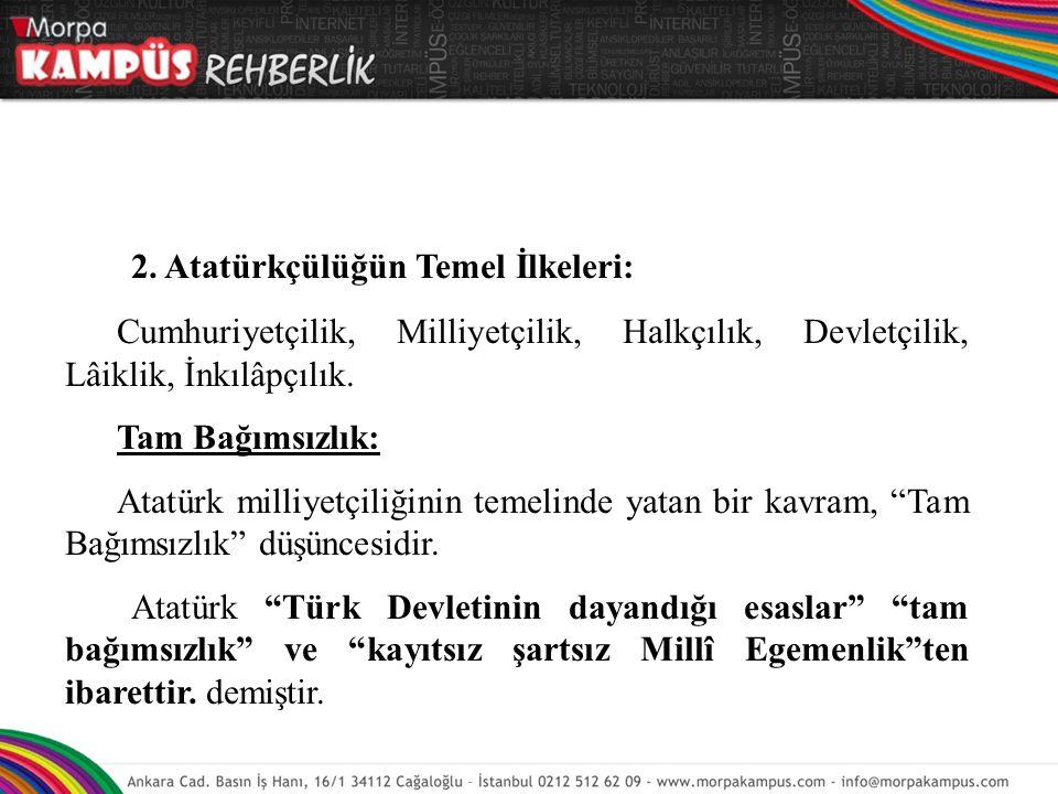 2. Atatürkçülüğün Temel İlkeleri: