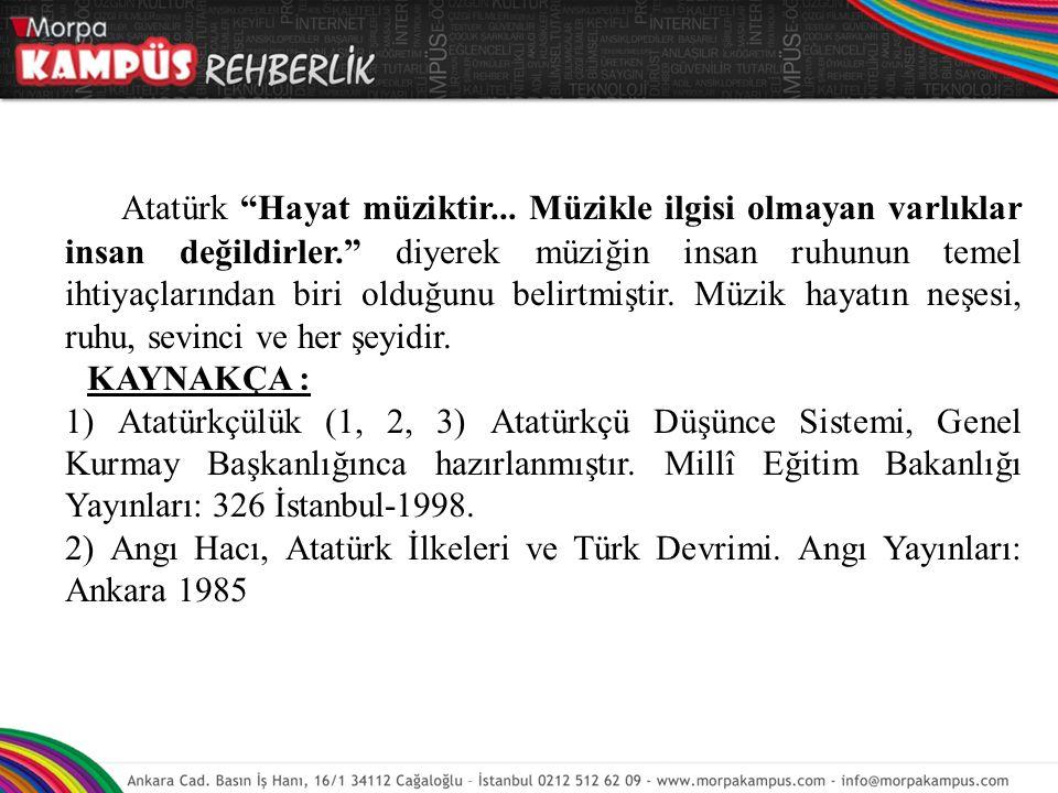 Atatürk Hayat müziktir