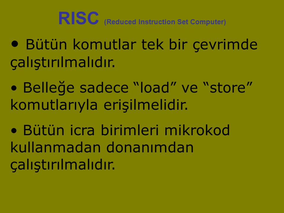 RISC (Reduced Instruction Set Computer)