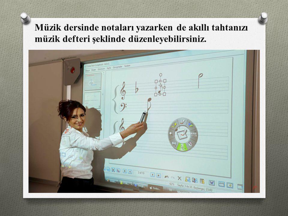 Müzik dersinde notaları yazarken de akıllı tahtanızı müzik defteri şeklinde düzenleyebilirsiniz.
