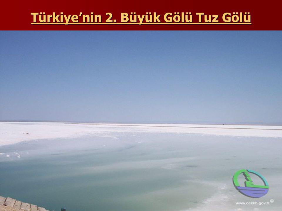 Türkiye'nin 2. Büyük Gölü Tuz Gölü
