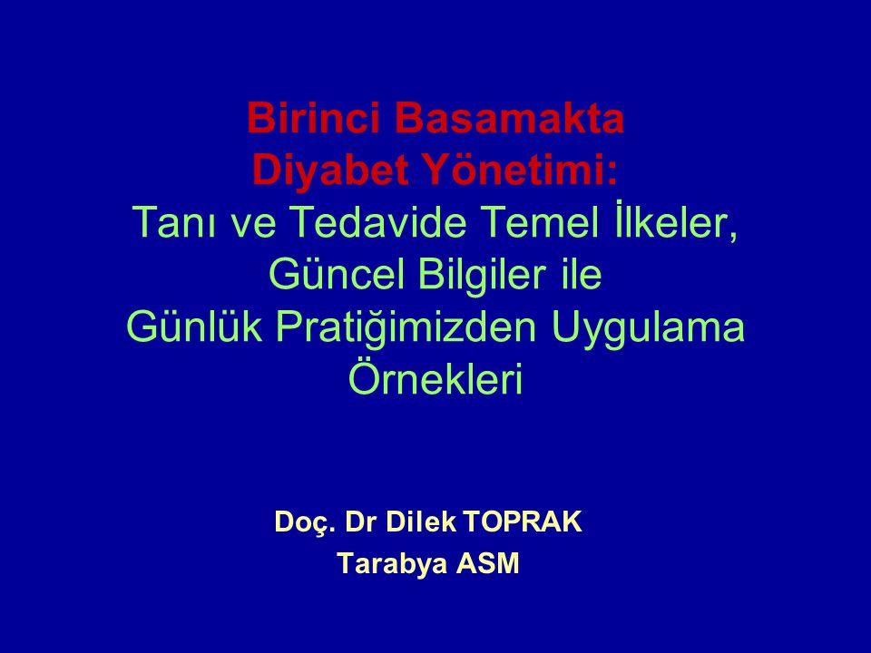 Doç. Dr Dilek TOPRAK Tarabya ASM