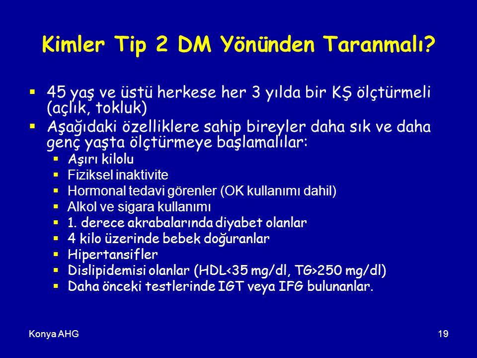 Kimler Tip 2 DM Yönünden Taranmalı