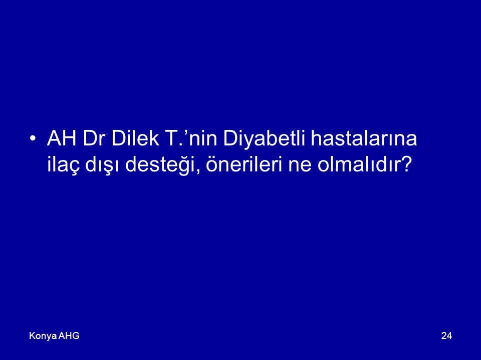 AH Dr Dilek T.'nin Diyabetli hastalarına ilaç dışı desteği, önerileri ne olmalıdır