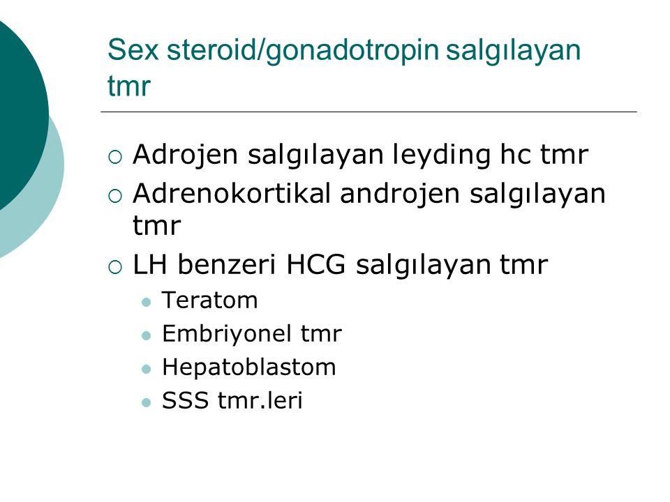 Sex steroid/gonadotropin salgılayan tmr