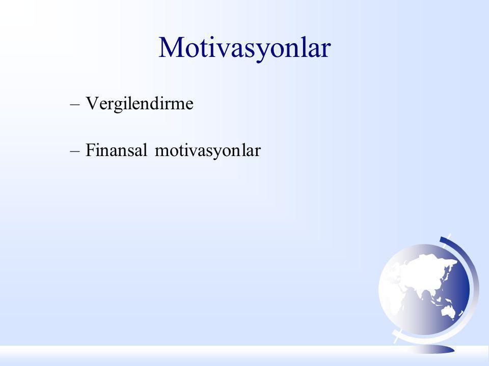 Motivasyonlar Vergilendirme Finansal motivasyonlar