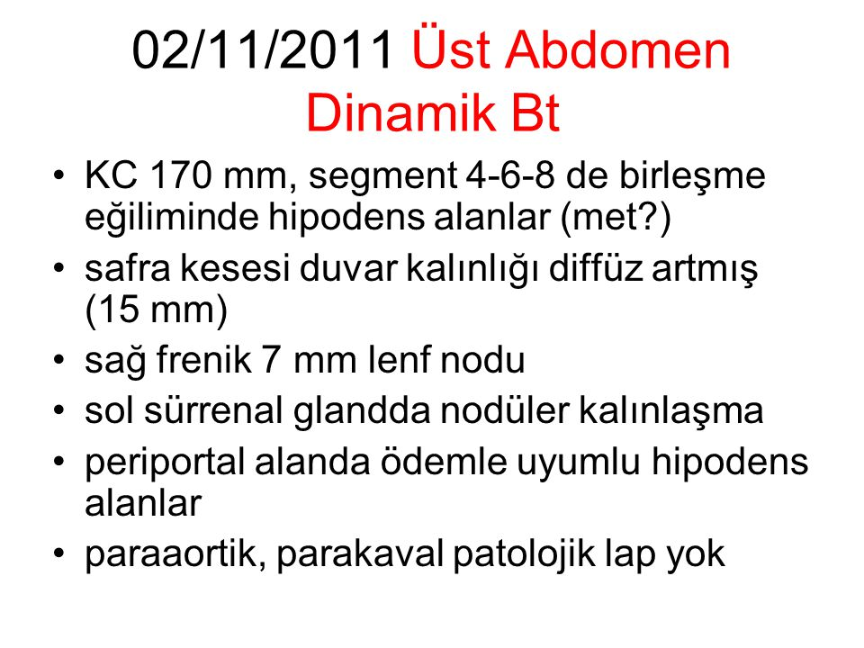 02/11/2011 Üst Abdomen Dinamik Bt
