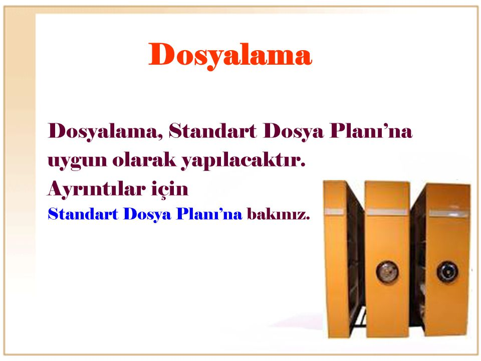 Dosyalama Dosyalama, Standart Dosya Planı'na