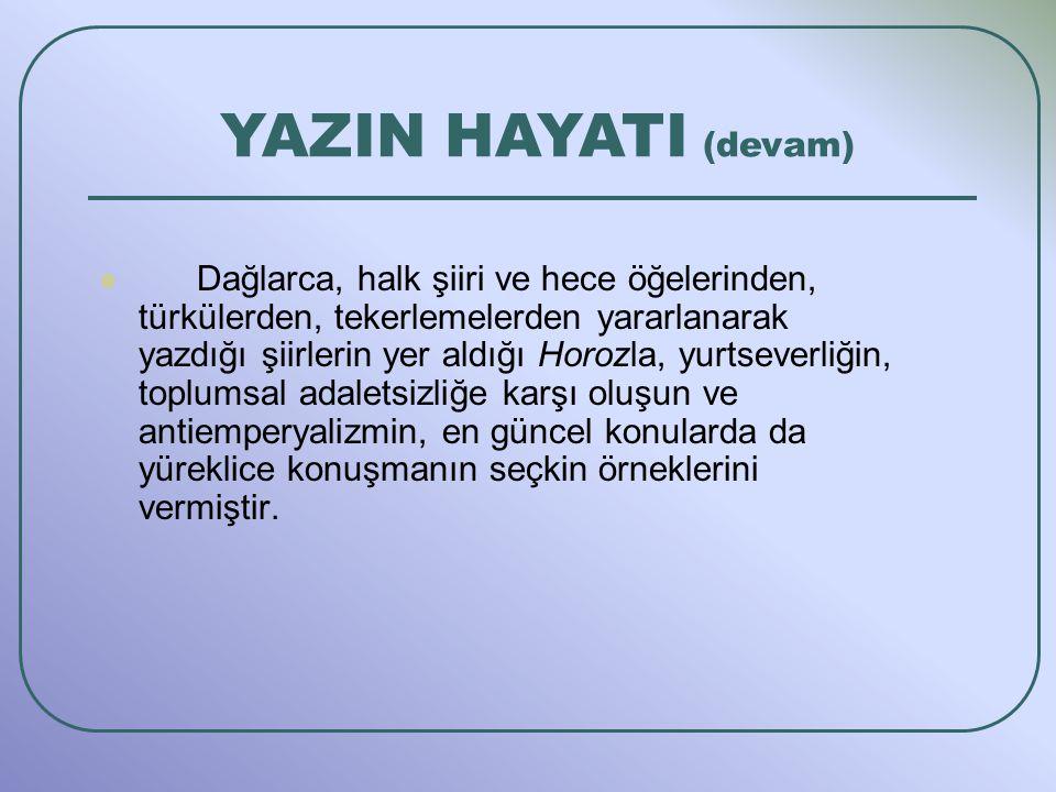 YAZIN HAYATI (devam)