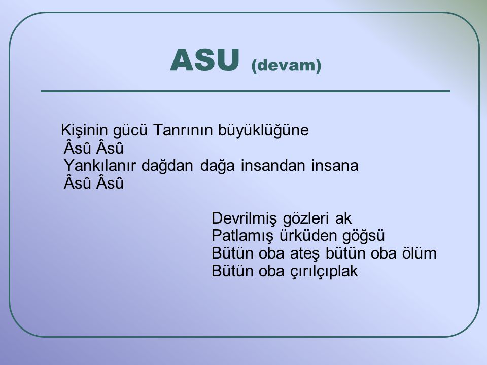 ASU (devam)