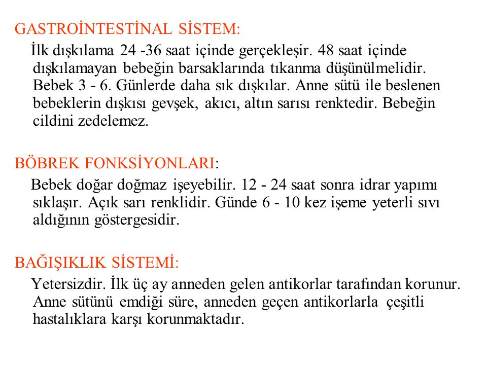 GASTROİNTESTİNAL SİSTEM: