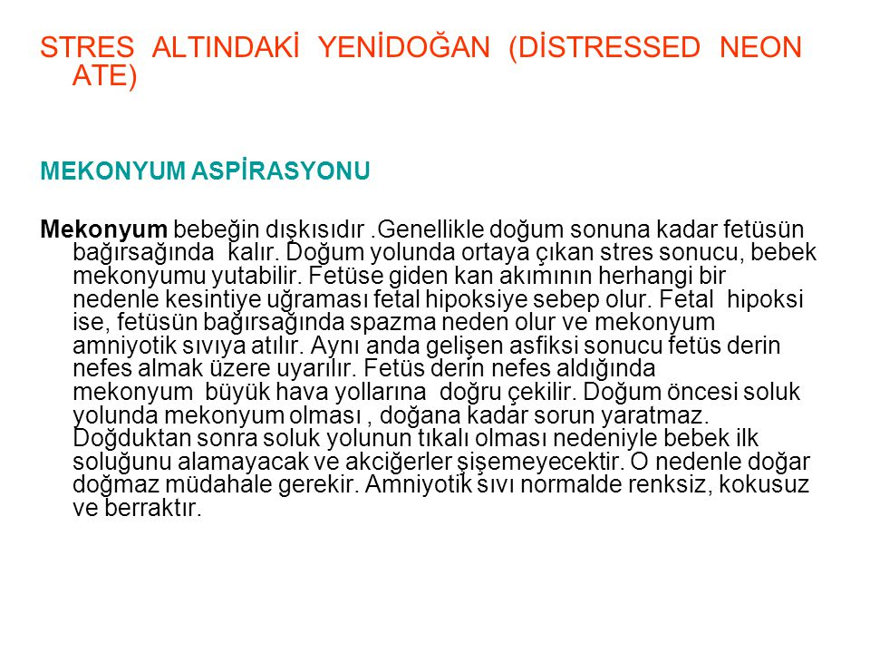 STRES ALTINDAKİ YENİDOĞAN (DİSTRESSED NEONATE)