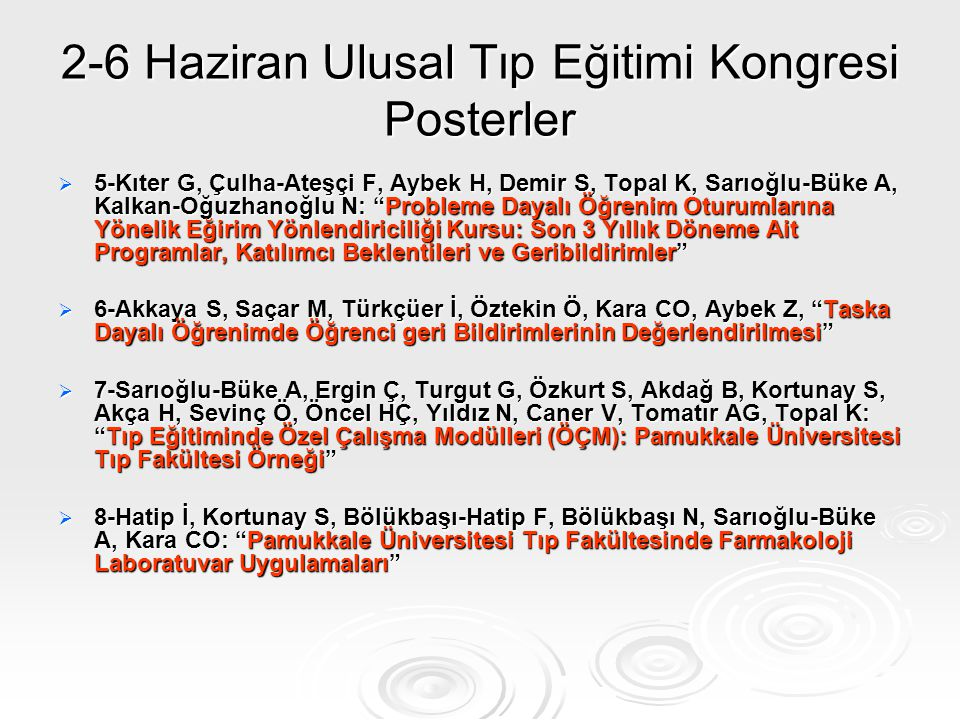 2-6 Haziran Ulusal Tıp Eğitimi Kongresi Posterler