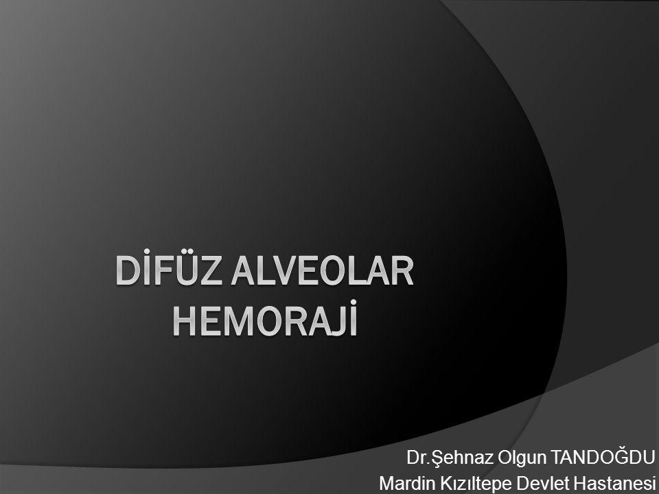 Dİfüz Alveolar Hemorajİ