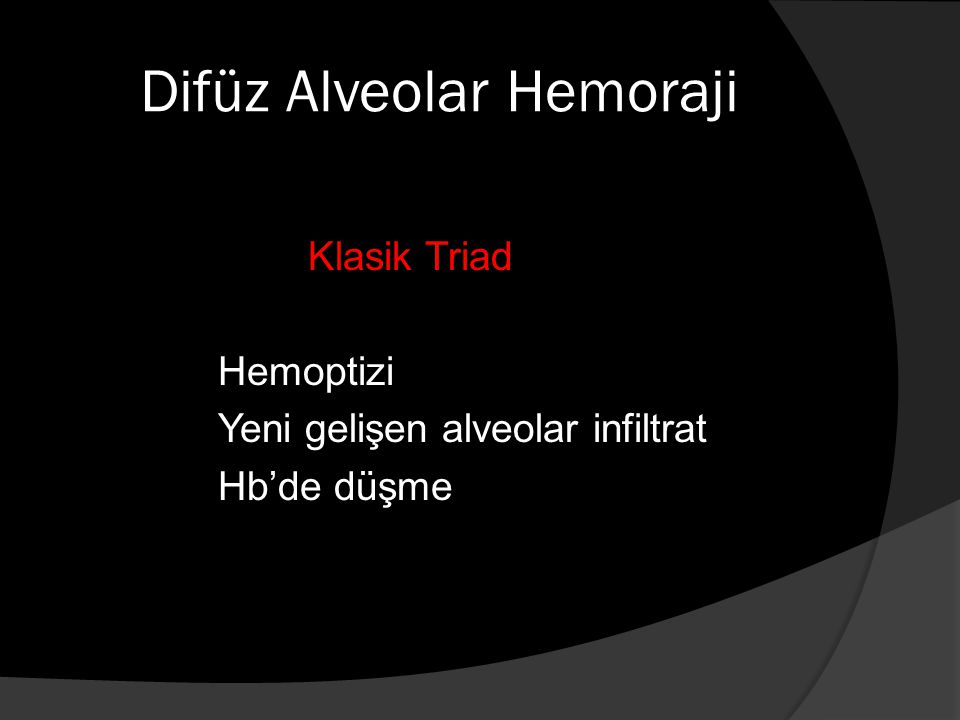 Difüz Alveolar Hemoraji