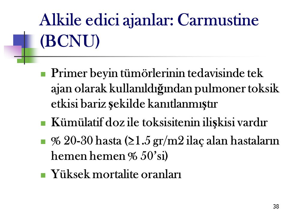 Alkile edici ajanlar: Carmustine (BCNU)