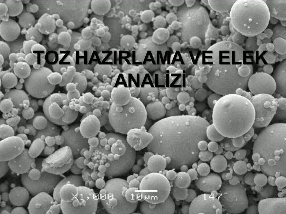 TOZ HAZIRLAMA VE ELEK ANALİZİ