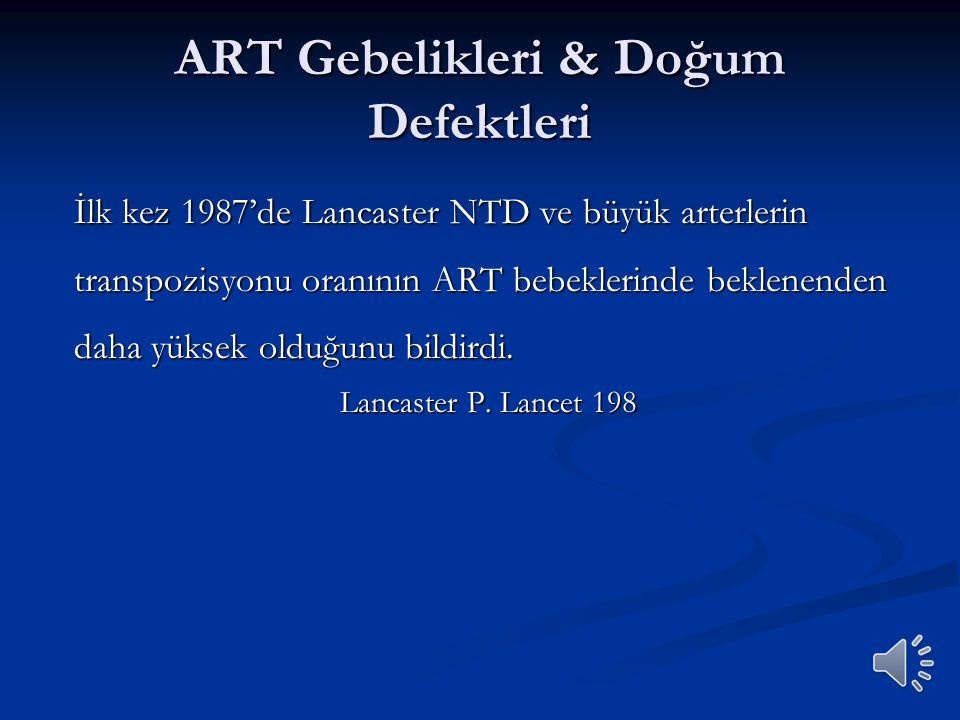 ART Gebelikleri & Doğum Defektleri