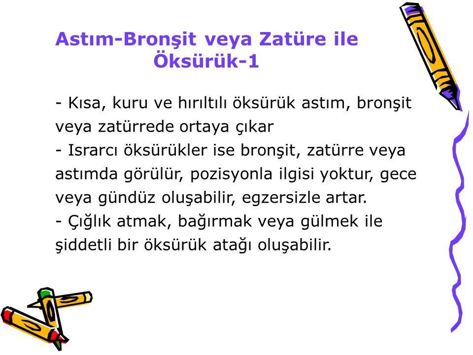 Astım-Bronşit veya Zatüre ile Öksürük-1