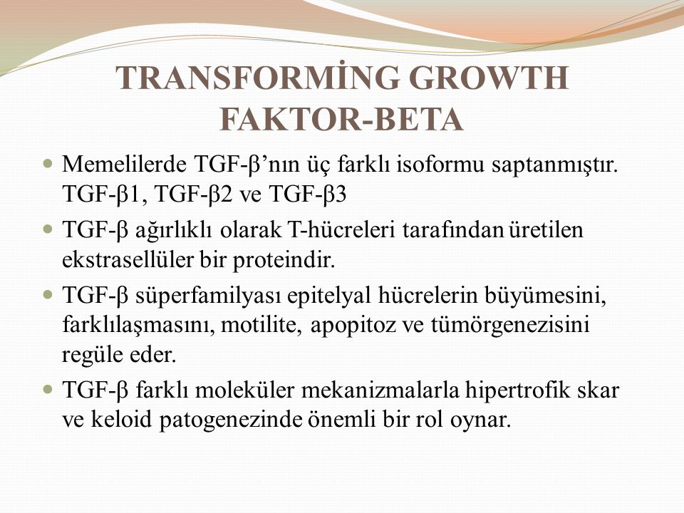 TRANSFORMİNG GROWTH FAKTOR-BETA