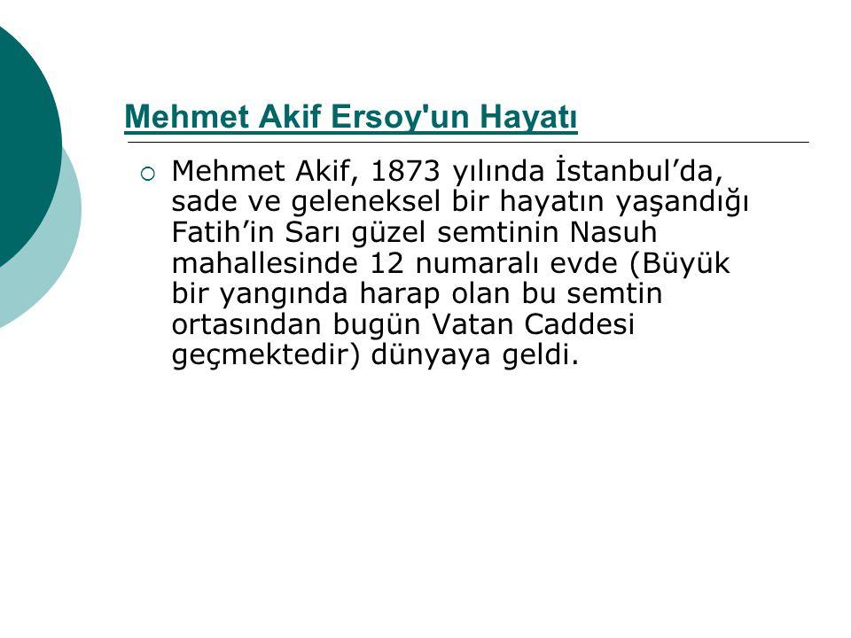 Mehmet Akif Ersoy un Hayatı