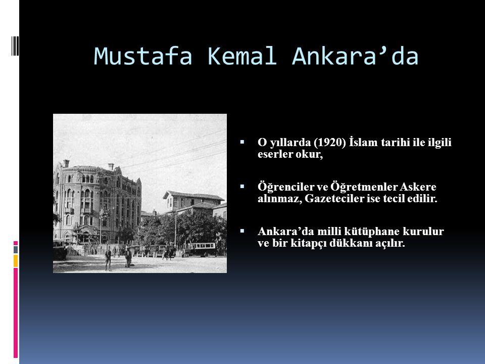 Mustafa Kemal Ankara'da