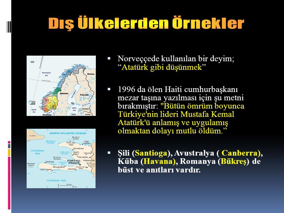 Norveççede kullanılan bir deyim; Atatürk gibi düşünmek