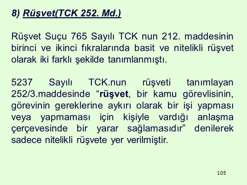 8) Rüşvet(TCK 252. Md.)