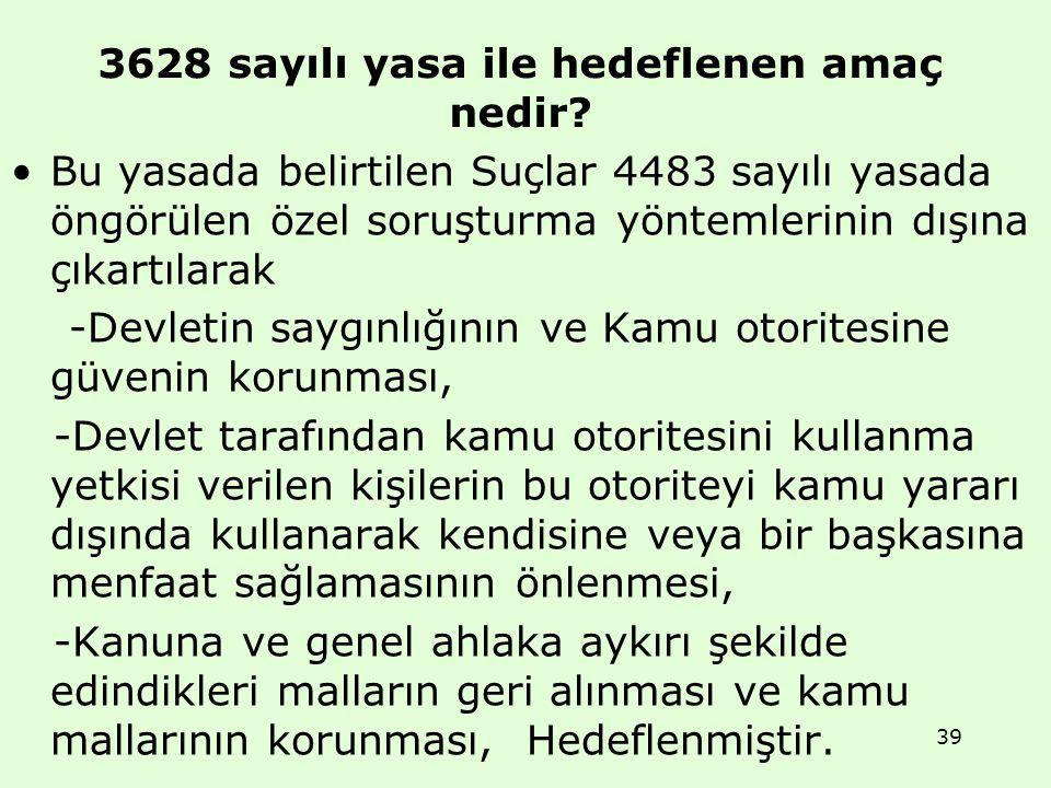 3628 sayılı yasa ile hedeflenen amaç nedir