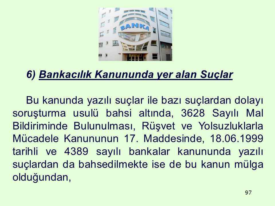 6) Bankacılık Kanununda yer alan Suçlar
