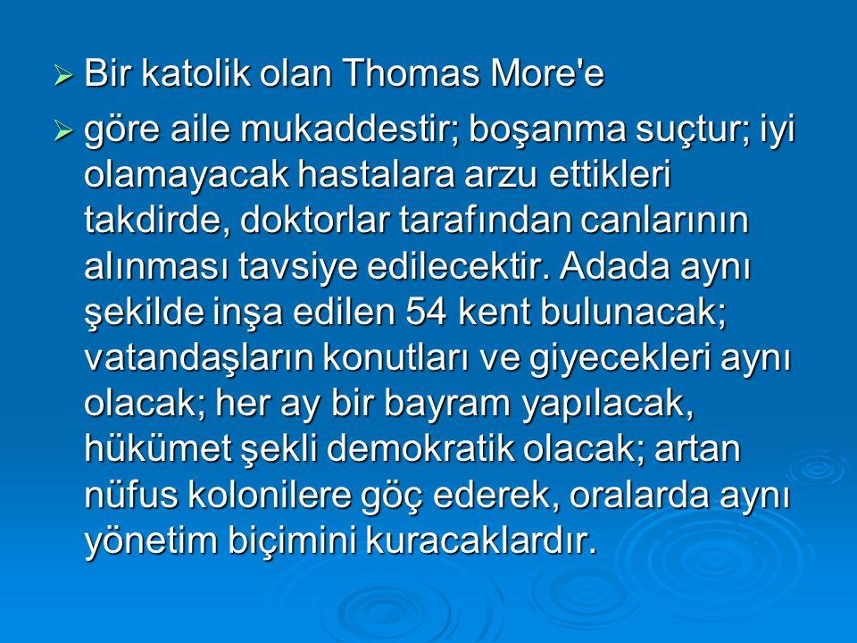 Bir katolik olan Thomas More e