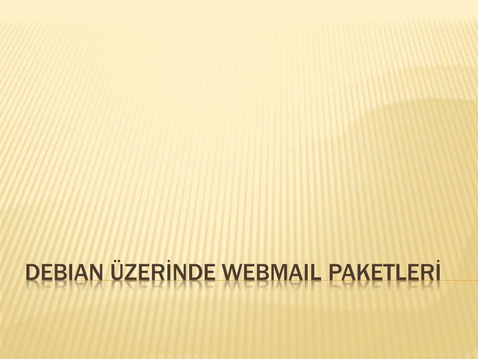 DEBIAN ÜZERİNDE WEBMAIL PAKETLERİ