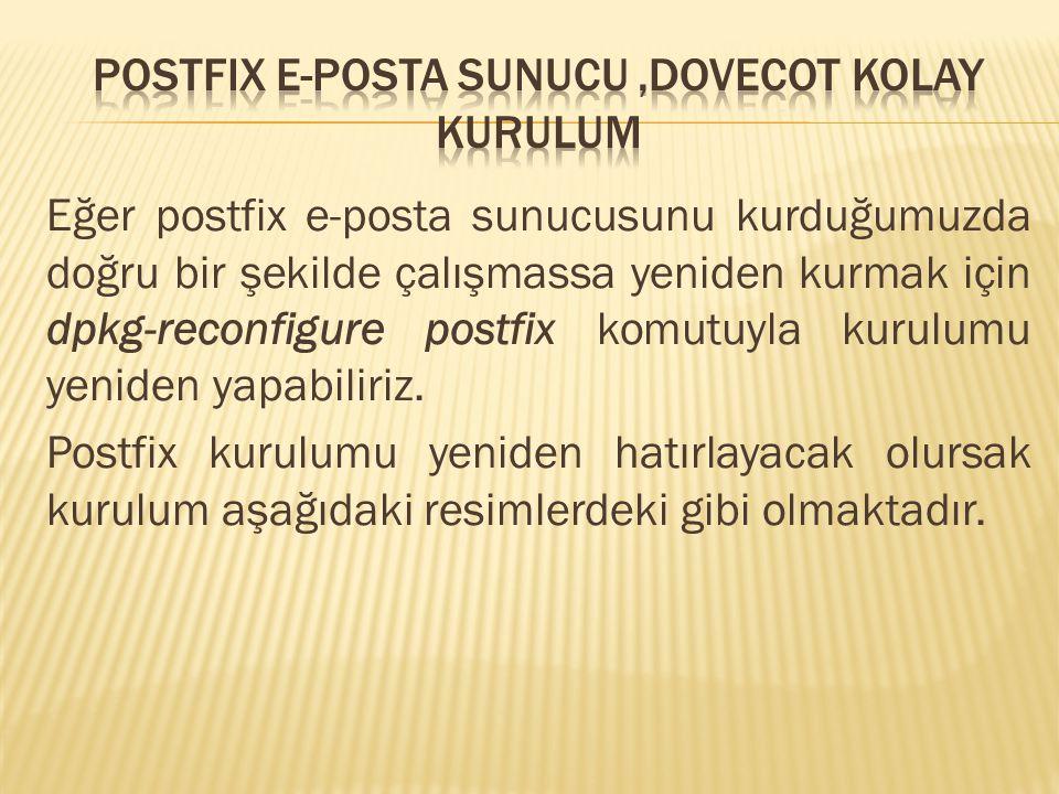 POSTFIX E-POSTA SUNUCU ,DOVECOT KOLAY KURULUM