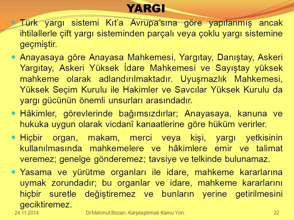 YARGI Türk yargı sistemi Kıt'a Avrupa'sına göre yapılanmış ancak ihtilallerle çift yargı sisteminden parçalı veya çoklu yargı sistemine geçmiştir.