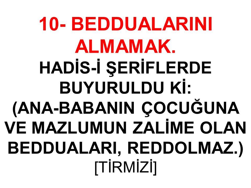 10- BEDDUALARINI ALMAMAK