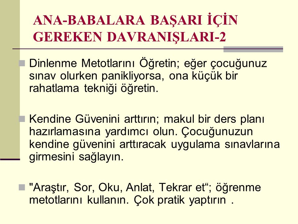 ANA-BABALARA BAŞARI İÇİN GEREKEN DAVRANIŞLARI-2