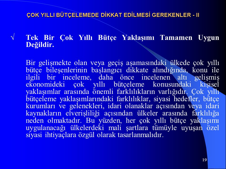 ÇOK YILLI BÜTÇELEMEDE DİKKAT EDİLMESİ GEREKENLER - II