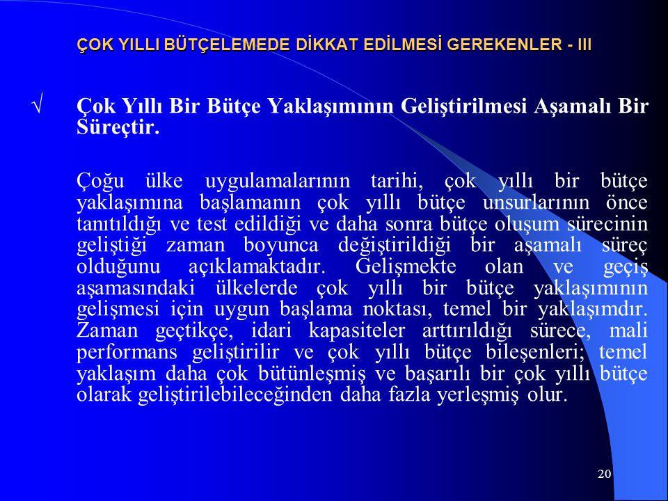 ÇOK YILLI BÜTÇELEMEDE DİKKAT EDİLMESİ GEREKENLER - III