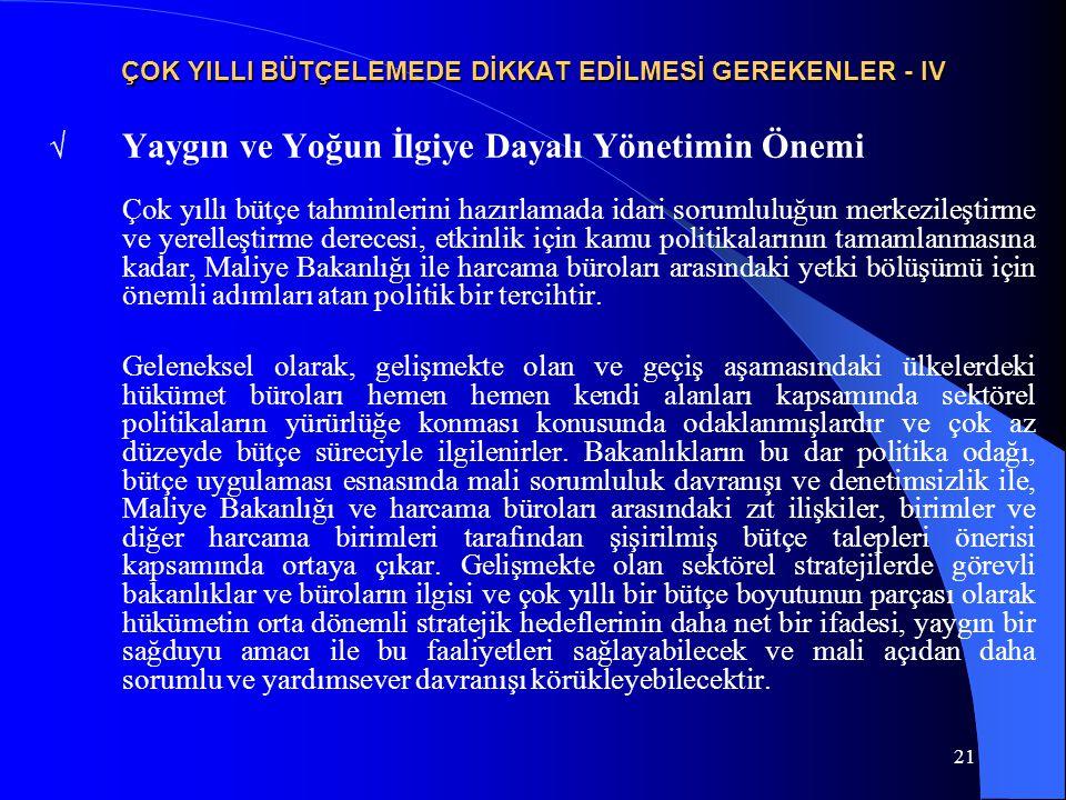 ÇOK YILLI BÜTÇELEMEDE DİKKAT EDİLMESİ GEREKENLER - IV